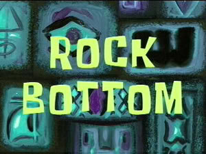 7 - Rock_Bottom